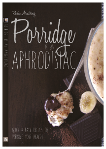 Porridge is an Aphrodisiac, health cook book by Roisin Armstrong